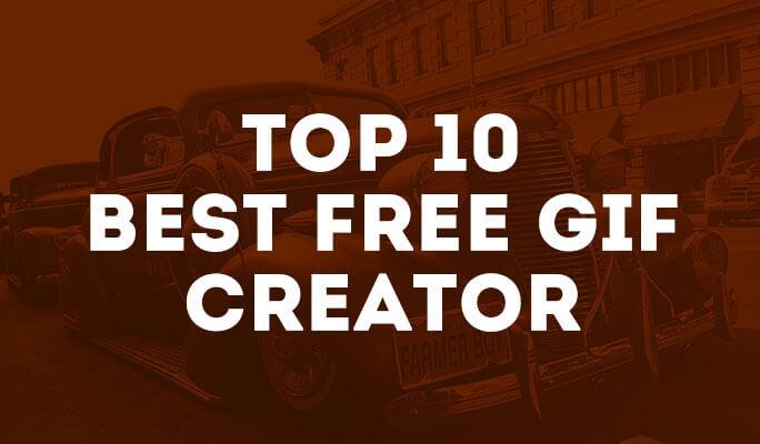 Top 10 Best Free GIF Creator