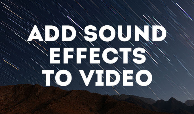 Add Sound Effects to Video