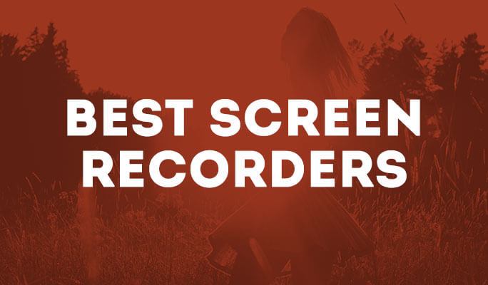 Best Screen Recorders