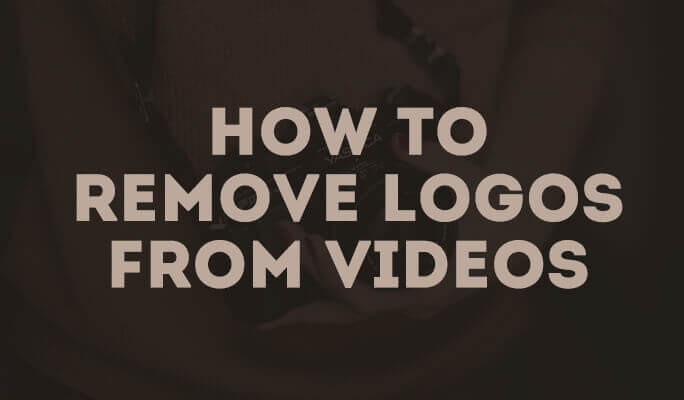 How to Remove Logos from Videos